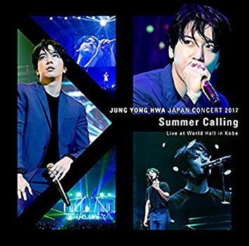 Jung Yong-Hwa (from CNBLUE)/JUNG YONG HWA JAPAN CONCERT 2017