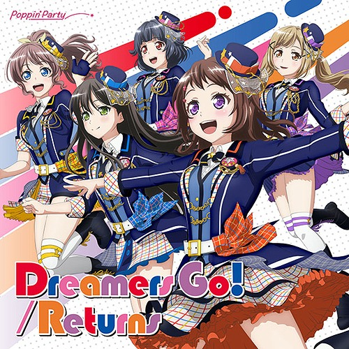 Poppin'Party/Dreamers Go! / Returns [Blu-ray부착첫회한정반][첫회반]