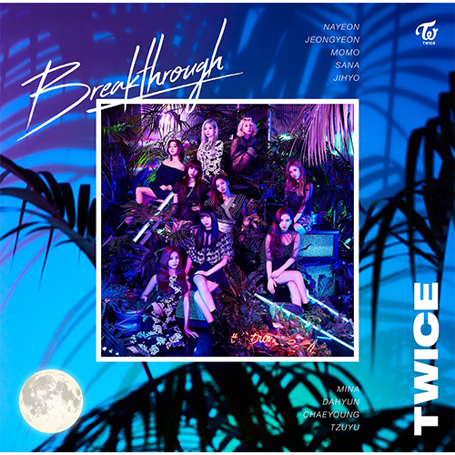 TWICE/Breakthrough [ONCE JAPAN 한정반]